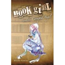 Book Girl and the Corrupted Angel (light novel) by Mizuki Nomura, 9780316076944