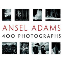 Ansel Adams' 400 Photographs by Ansel Adams, 9780316117722