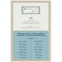 Handbook for the Soul by Richard Carlson, 9780316128223