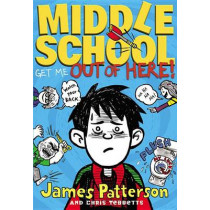 Get Me Out of Here! by James Patterson, 9780316206716