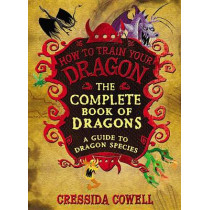 The Complete Book of Dragons by Cressida Cowell, 9780316244107