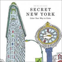 Secret New York: Color Your Way to Calm by Zoe De Las Cases, 9780316265836