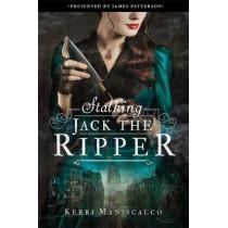 Stalking Jack the Ripper by Kerri Maniscalco, 9780316273497