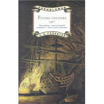 Flying Colours by C. S. Forester, 9780316289399