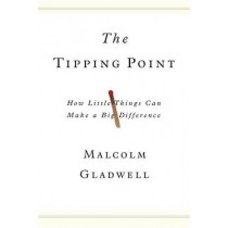 The Tipping Point by Malcolm Gladwell, 9780316316965