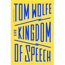 The Kingdom of Speech by Tom Wolfe, 9780316404624