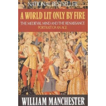 Manchester: A World Lit Only by Fire, 9780316545563