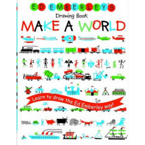 Ed Emberley's Drawing Book: Make A World by Ed Emberley, 9780316789721
