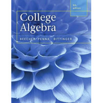 College Algebra by Judith A. Beecher, 9780321969576
