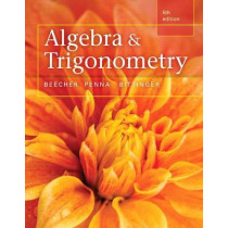 Algebra and Trigonometry Plus Mylab Math with Pearson Etext, Access Card Package by Judith A Beecher, 9780321981578