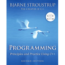 Programming: Principles and Practice Using C++ by Bjarne Stroustrup, 9780321992789