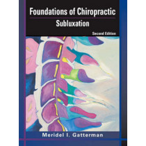 Foundations of Chiropractic: Subluxation by Meridel I. Gatterman, 9780323026482