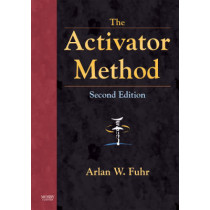 The Activator Method by Arlan W. Fuhr, 9780323048521