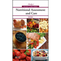 Mosby's Pocket Guide to Nutritional Assessment and Care by Mary Courtney Moore, 9780323052658