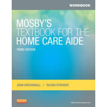 Workbook for Mosby's Textbook for the Home Care Aide by Joan M. Birchenall, 9780323084390