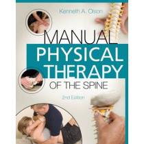 Manual Physical Therapy of the Spine by Kenneth A. Olson, 9780323263061