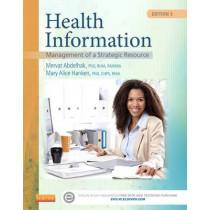 Health Information: Management of a Strategic Resource by Mervat Abdelhak, 9780323263481