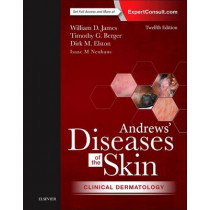Andrews' Diseases of the Skin: Clinical Dermatology by William D. James, 9780323319676