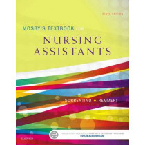 Mosby's Textbook for Nursing Assistants - Hard Cover Version by Sheila A. Sorrentino, 9780323319751