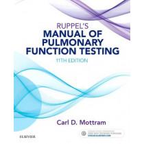 Ruppel's Manual of Pulmonary Function Testing by Carl Mottram, 9780323356251