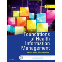 Foundations of Health Information Management by Nadinia A. Davis, 9780323378116
