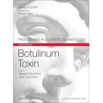 Botulinum Toxin: Procedures in Cosmetic Dermatology Series by Dr. Alastair Carruthers, 9780323476591