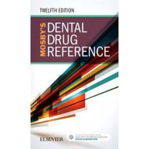 Mosby's Dental Drug Reference by Arthur H. Jeske, 9780323481113