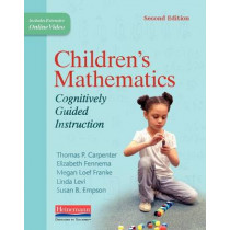 Children's Mathematics, Second Edition: Cognitively Guided Instruction by Thomas P Carpenter, 9780325052878