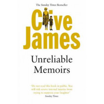 Unreliable Memoirs by Clive James, 9780330264631