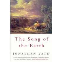 Song of the Earth by Jonathan Bate, 9780330372695