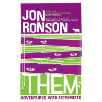 Them: Adventures with Extremists by Jon Ronson, 9780330375467