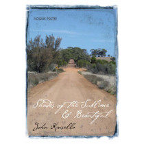 Shades of the Sublime & Beautiful by John Kinsella, 9780330453776
