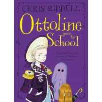 Ottoline Goes to School by Chris Riddell, 9780330472005