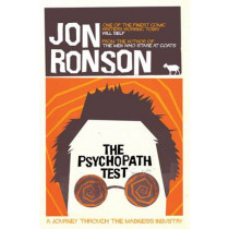 The Psychopath Test by Jon Ronson, 9780330492270