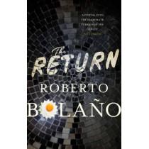 The Return by Roberto Bolano, 9780330510615