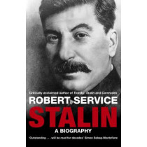 Stalin: A Biography by Robert Service, 9780330518376