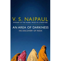 An Area of Darkness: His Discovery of India by V. S. Naipaul, 9780330522830