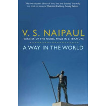 A Way in the World: A Sequence by V. S. Naipaul, 9780330522885