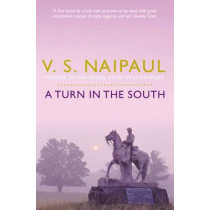 A Turn in the South by V. S. Naipaul, 9780330522946