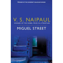 Miguel Street by V. S. Naipaul, 9780330523004