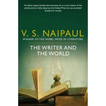 The Writer and the World: Essays by V. S. Naipaul, 9780330523691