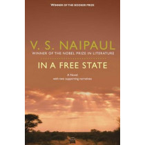 In a Free State by V. S. Naipaul, 9780330524803