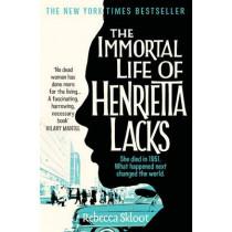 The Immortal Life of Henrietta Lacks by Rebecca Skloot, 9780330533447