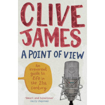 A Point of View by Clive James, 9780330534390