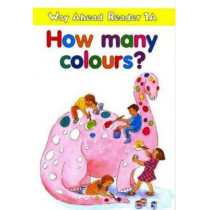 Way Ahead Readers 1a:How Many Colours? by Keith Gaines, 9780333674932