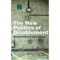 The New Politics of Disablement by Michael Oliver, 9780333945674