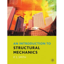 An Introduction to Structural Mechanics by Dr. Paul Smith, 9780333962558