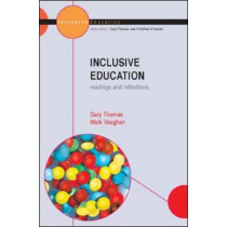 Inclusive Education: Readings and Reflections by Gary Thomas, 9780335207244