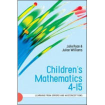 Children's Mathematics 4-15: Learning from Errors and Misconceptions by Julie Ryan, 9780335220427