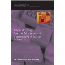 Deconstructing Special Education and Constructing Inclusion by Gary Thomas, 9780335223718